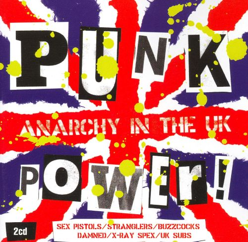 Punk Power: Anarchy in the UK