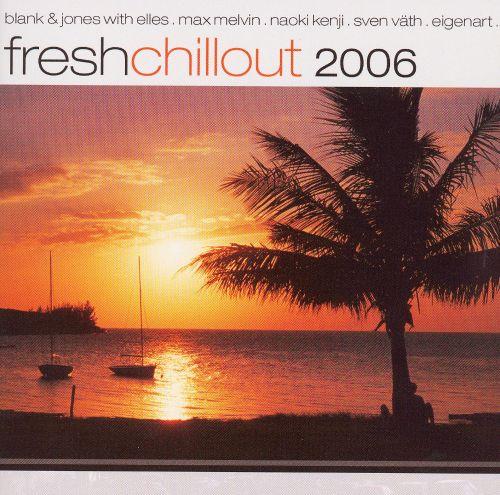 Fresh Chillout 2006
