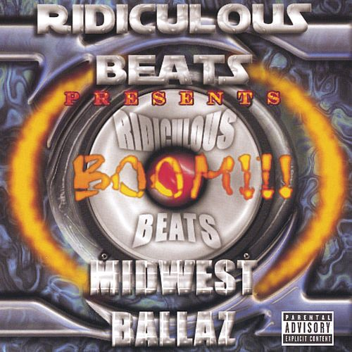 Ridiculous Beats Presents: Boom!!! Midwest Ballaz