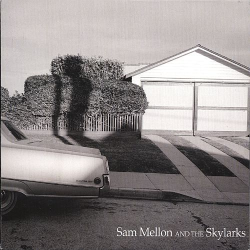 Sam Mellon and the Skylarks
