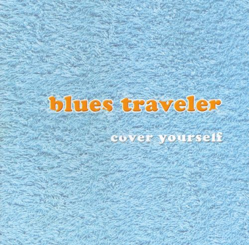 cover yourself cover yourself - Blues Traveler Christmas