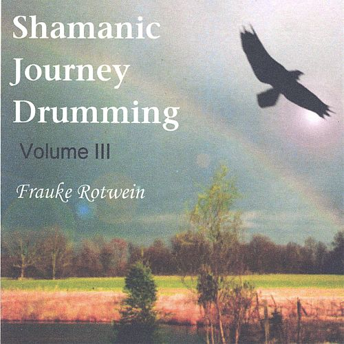 Shamanic Journey Drumming, Vol. 3