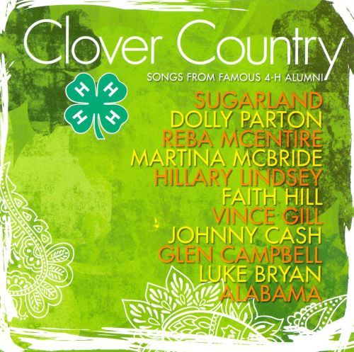 Clover Country: Songs from Famous 4-H Alumni