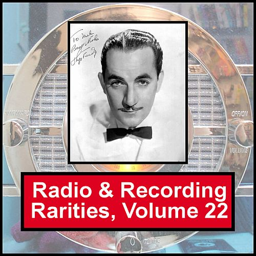 Radio & Recording Rarities, Vol. 22