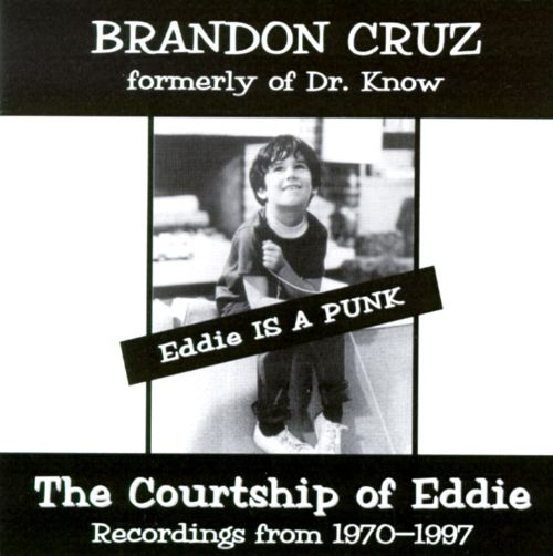 Eddie Is a Punk: The Courtship of Eddie - Recordings from 1970-1997