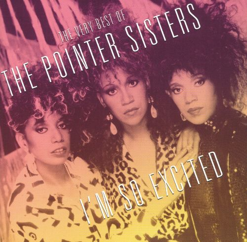 the very best of the pointer sisters im so excited the