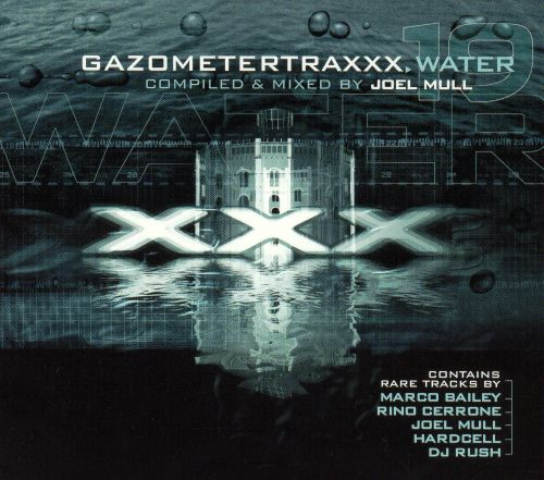 Gazometertraxx: Water