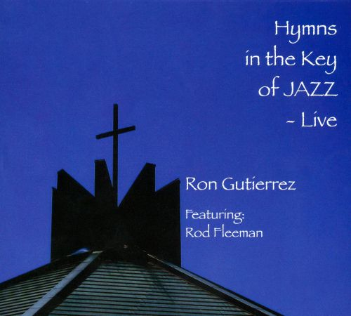 Hymns in the Key of Jazz