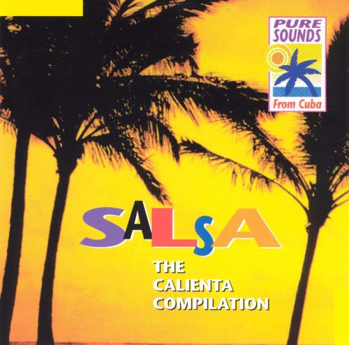 Salsa: The Calienta Collection [Pure Sounds]