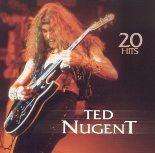 Ted Nugent's Greatest