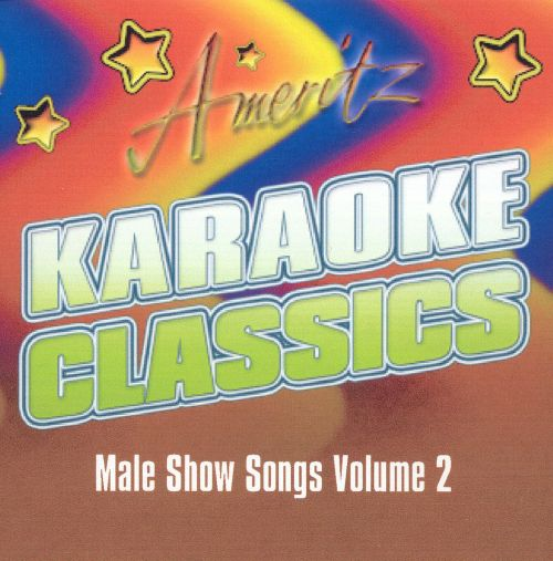 Karaoke Classics: Male Show Songs, Vol. 2
