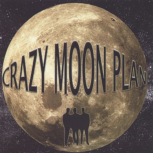 Crazy Moon Plan