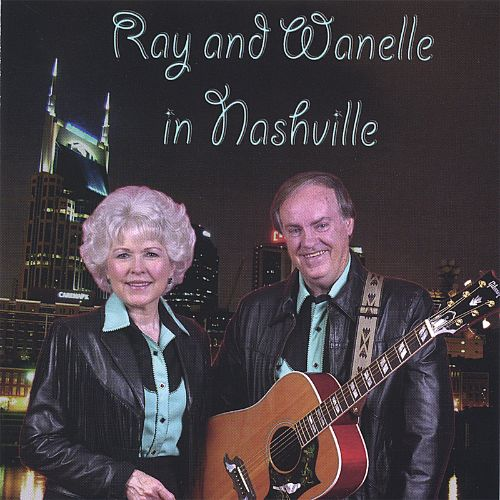 Ray and Wanelle in Nashville