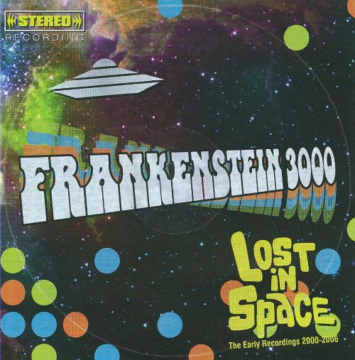 Lost in Space: The Early Recordings 2000-2006