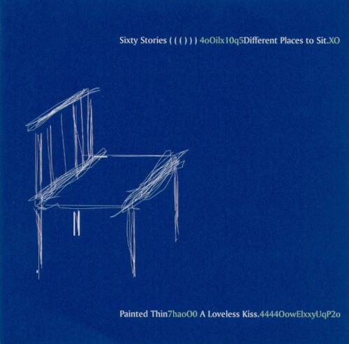 Different Places to Sit/Loveless Kiss