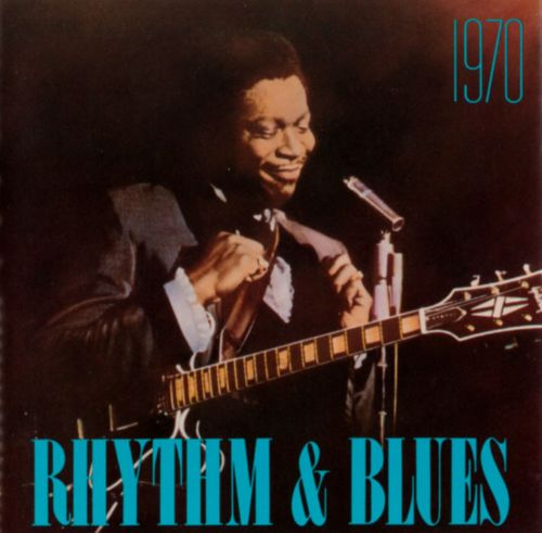 Rhythm & Blues: 1970