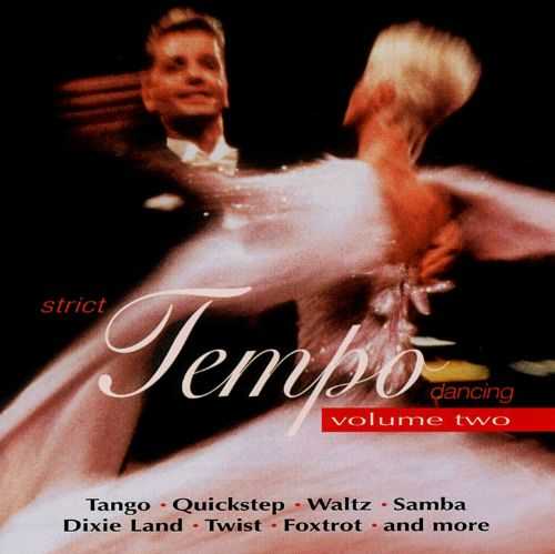 Strict Tempo Dancing, Vol. 2