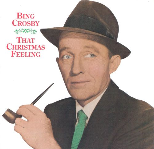 that christmas feeling - Bing Crosby Christmas