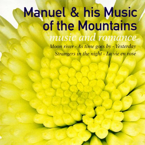 Music & Romance/Manuel & the Music of the Mountains