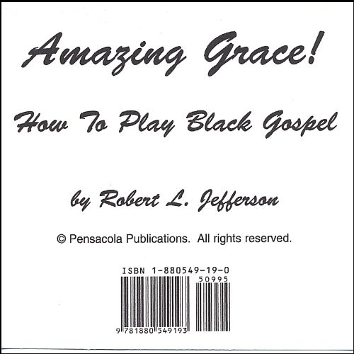 Amazing Grace!: How to Play Black Gospel, Book 2