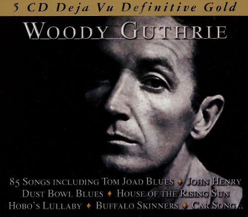 Woody Guthrie [Recording Arts]