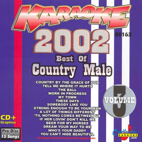 Chartbuster Karaoke: Best of Country Male 2002, Vol. 3