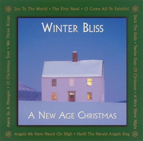 Winter Bliss: A New Age Christmas