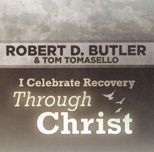 I Celebrate Recovery Through Christ