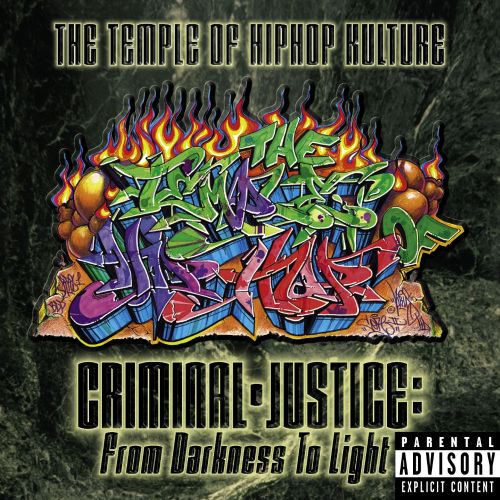 Temple of Hiphop Kulture: Criminal-Justice from Darkness to Light