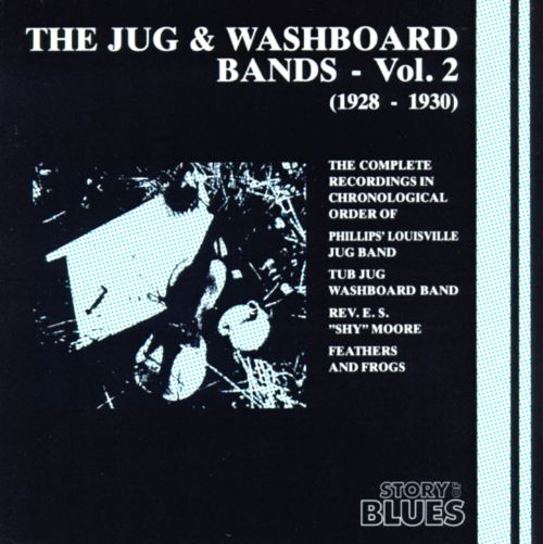 Jug & Washboard Bands, Vol. 2 (1928-1930)