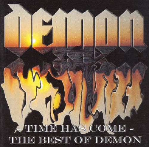 Time Has Come: The Best of Demon