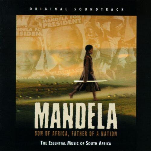 Mandela, Son of Africa, Father of a Nation: The Essential Music of South Africa