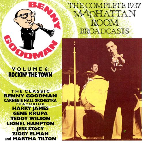 The Complete 1937 Madhattan Room Broadcasts, Vol. 6