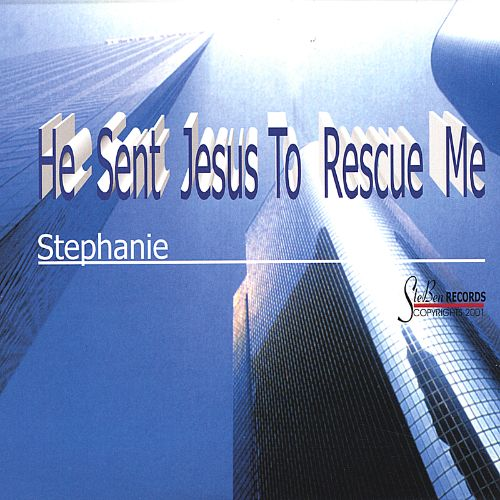He Sent Jesus to Rescue Me