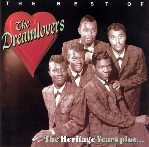 The Best of the Dreamlovers: The Heritage Years Plus...