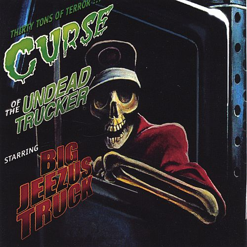 Curse of the Undead Trucker