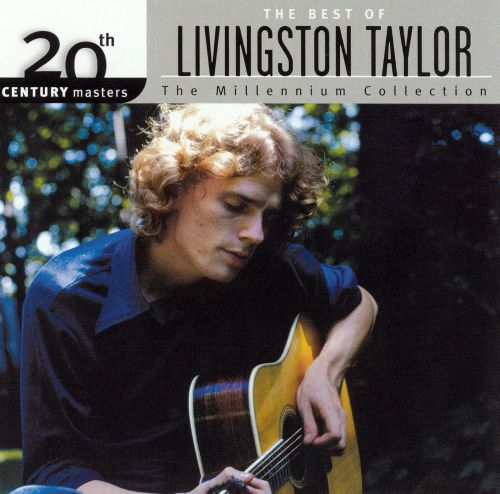 20th Century Masters - The Millennium Collection: The Best of Livingston Taylor