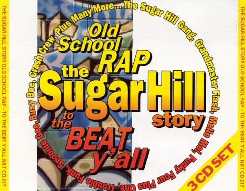 Sugar Hill Story: To the Beat Y'All