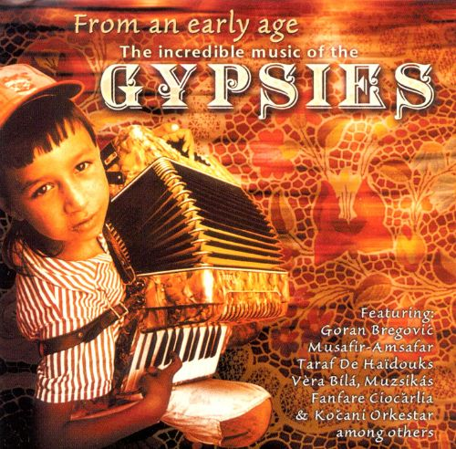 From an Early Age: Music of the Gypsies