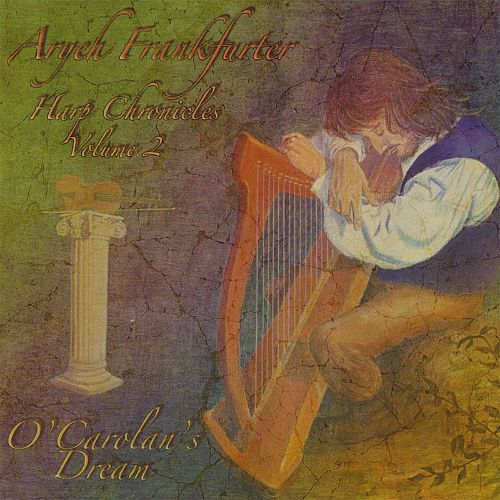 Harp Chronicles, Vol. 2: O'Carolan's Dream