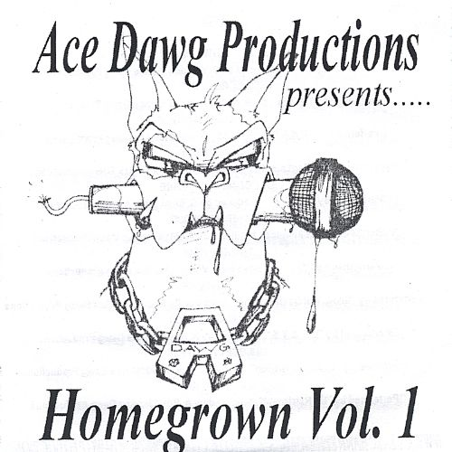Ace Dawg Productions: Homegrown, Vol. 1