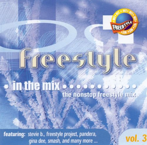 Freestyle in the Mix, Vol. 3