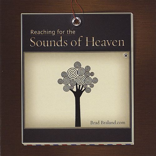 Reaching for the Sounds of Heaven