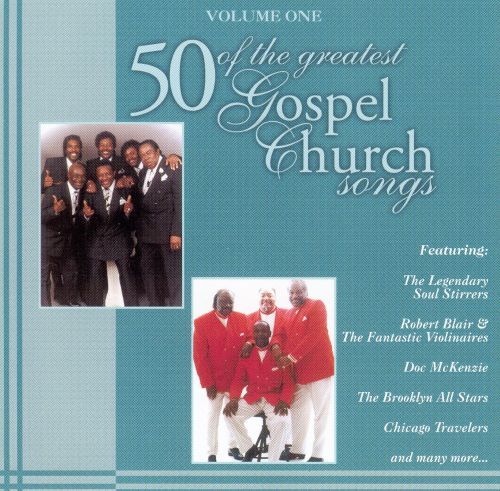 Fifty of the Greatest Gospel Church Songs, Vol. 1