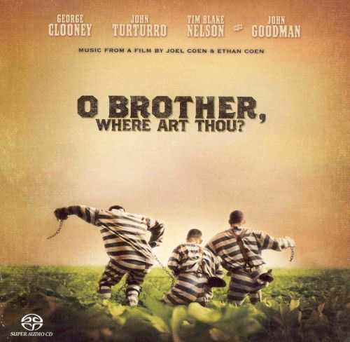 O Brother, Where Art Thou? [Original Soundtrack]