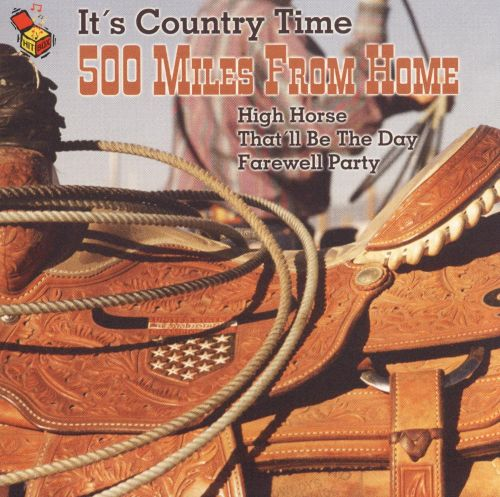 It's Country Time: 500 Miles