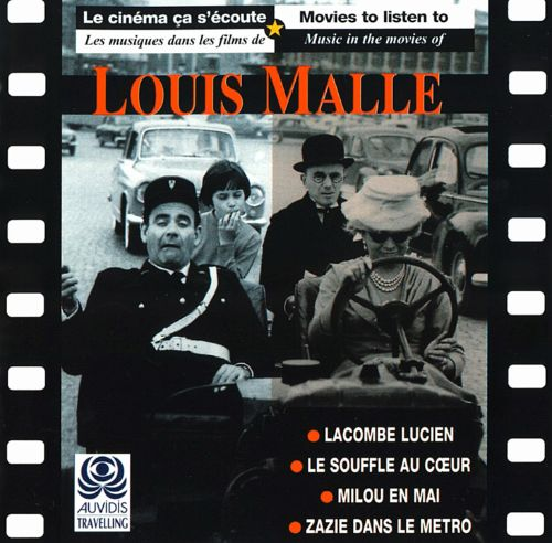 Music in the Movies of Louis Malle
