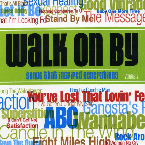 Walk on by: Songs That Inspired Generations, Vol. 2