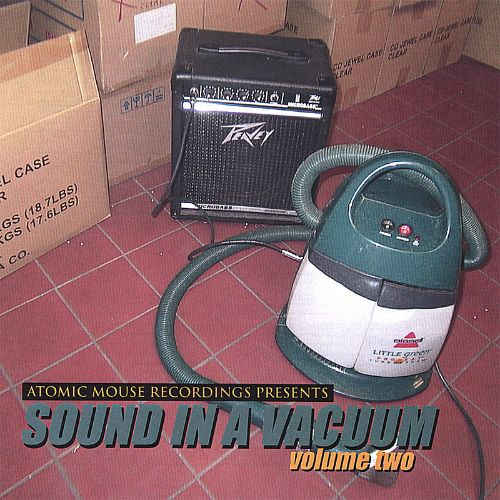 Atomic Mouse Recordings Presents: Sound in a Vacuum, Vol. 2