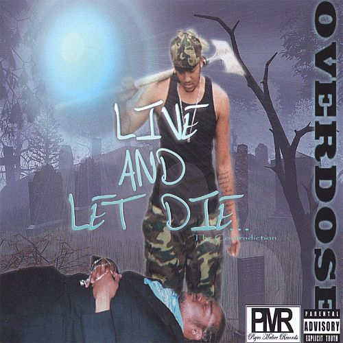 Live and Let Die...the Contradiction